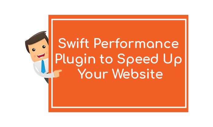 Swift Performance Speed up your website